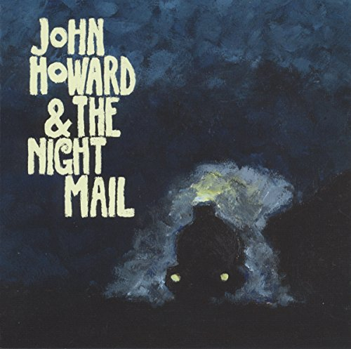 John -& The Night Mail- Howard - Howard, John -& The Night Mail-