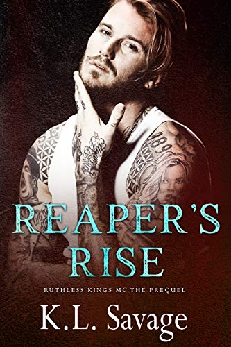 Reaper's Rise (Ruthless Kings MC Book 1)