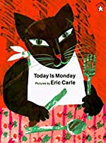 Today Is Monday d'Eric Carle
