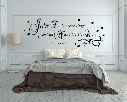 XXL Wandtattoo fürs Schlafzimmer 68064-160x58 cm, ~ Spruch: Goethe Jeder Tag hat seine Plage und die Nacht hat Ihre Lust ~ Wandaufkleber Aufkleber für die Wand, Fliesen, Tapetensticker aus Markenfolie, 32 Farben wählbar