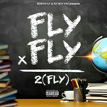 Fly X Fly = 2(Fly)