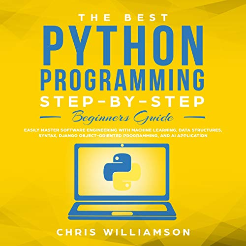 The Best Python Programming Step-by-Step Beginners Guide cover art