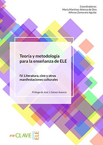 Teoría y metodología para la enseñanza del ELE - vol. 4