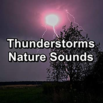 Thunderstorms Nature Sounds