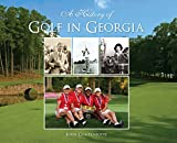 A History of Golf in Georgia (Sports)