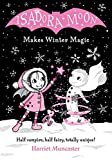 Isadora Moon Makes Winter Magic...