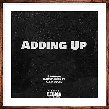 Adding up (feat. Brandon DaZ)
