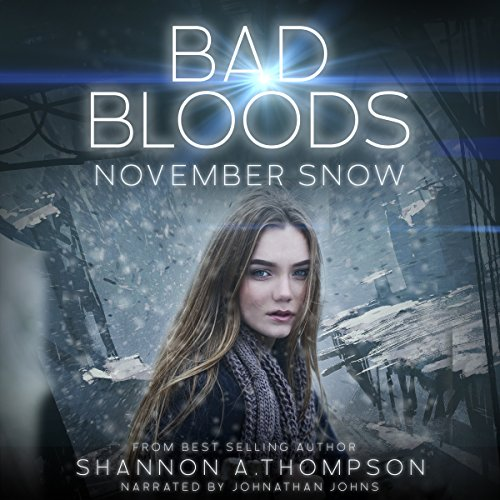 Bad Bloods: November Snow audiobook cover art