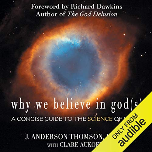 Why We Believe in God(s) audiobook cover art