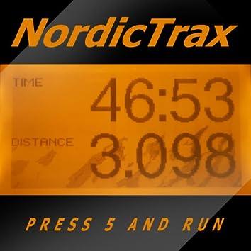 Press 5 and Run