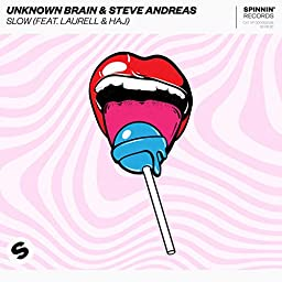 Amazon Music Unlimited Unknown Brain Steve Andreas Feat Laurell Haj Slow Feat Laurell Haj