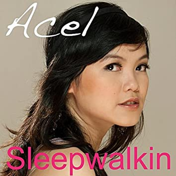 Sleepwalkin