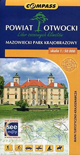 Powiat Otwocki Mazowiecki Park Krajobrazowy Mapa turystyczno-krajoznawcza 1:50 000
