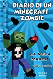 Diario di un Minecraft Zombie. La mela marcia (Vol. 10)