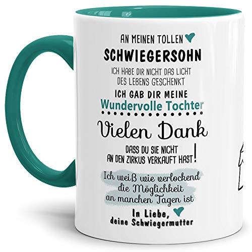 Tassendruck Tasse mit Spruch Zirkus - an Schwiegersohn von Schwiegermutter- Leben/Liebe/Geschenk/Familie/ - Innen & Henkel Türkis