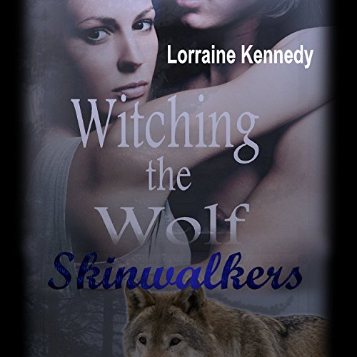 Witching the Wolf audiobook cover art