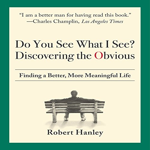 Do You See What I See? Discovering the Obvious audiobook cover art