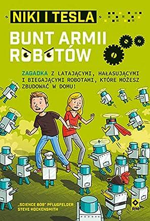 Niki i Tesla Bunt armii robotów