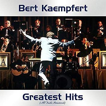 Bert Kaempfert Greatest Hits (All Tracks Remastered)