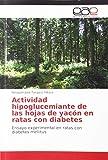 Actividad hipoglucemiante de las hojas de yacón en ratas con...