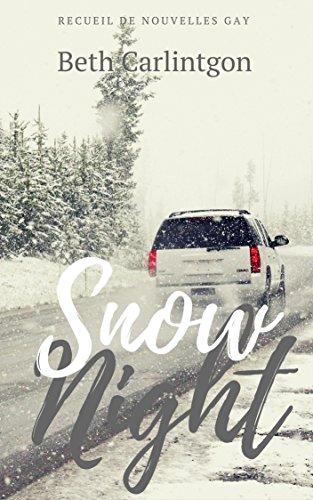 [Romance Gay] Snow Night (French Edition)