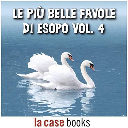 Le più belle favole di Esopo 4 audiobook cover art