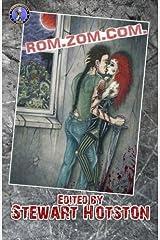 Rom Zom Com: A Romantic Zombie Comedy Anthology Paperback
