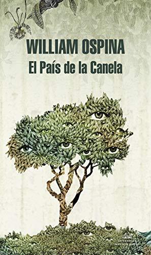El País de la Canela (Trilogía sobre la conquista del Nuev
