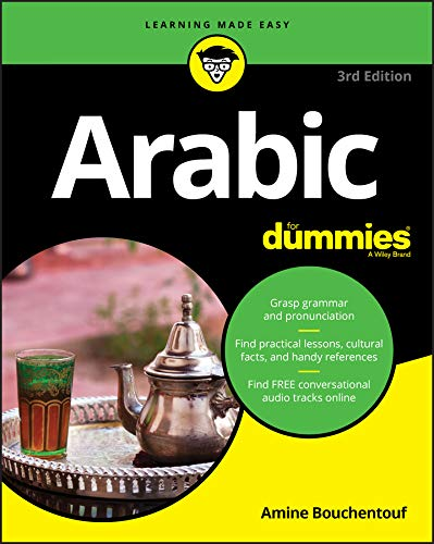 Compare Textbook Prices for Arabic For Dummies For Dummies Language & Literature 3 Edition ISBN 9781119475392 by Bouchentouf, Amine