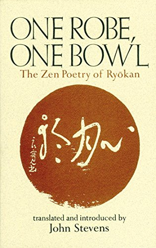One Robe, One Bowl: The Zen Poetry of