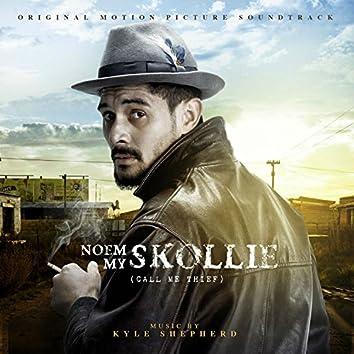 Noem My Skollie (Original Motion Picture Soundtrack)