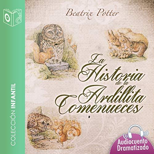 La Historia de la Ardillita Comenueces cover art