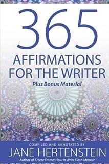 365 Affirmations for the Writer: Plus Bonus Material