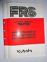 Kubota B1550 B1550HST B1750 B1750HST B2150 B2150HST Tractor Flat Rate Schedule Manual