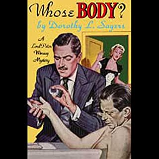 Whose Body?                   By:                                                                                                                                 Dorothy L. Sayers                               Narrated by:                                                                                                                                 Nadia May                      Length: 5 hrs and 51 mins     3 ratings     Overall 4.0
