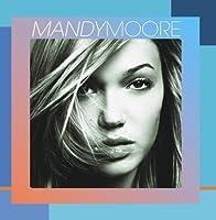 Mandy Moore by Mandy Moore