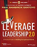 Leverage Leadership 2.0: A Practical Guide to Building Exceptional Schools (Wile01)