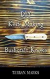 DIY Knife Making - Bushcraft Knives (Knife Making How-To)
