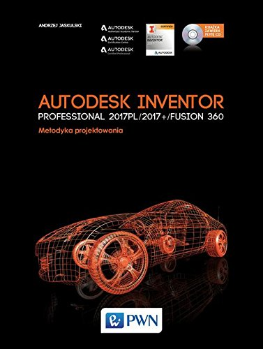 Autodesk Inventor Professional 2017PL / 2017+ / Fusion 360