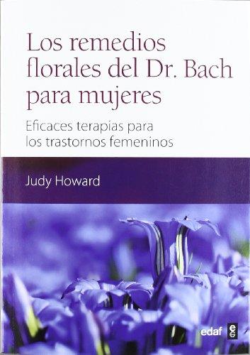 Los remedios florales del Dr. Bach para mujeres: Eficaces terapias para los trastornos femeninos (Plus Vitae) - 9788441431430