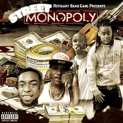Street Monopoly [Explicit]