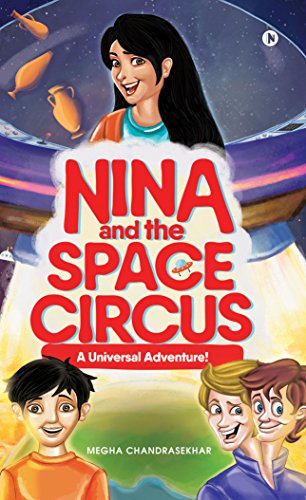 Nina and the Space Circus : A Universal Adventure! (English Edition)
