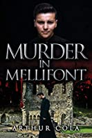 Murder in Mellifont