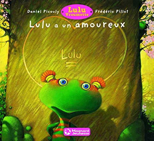 Lulu Vroumette : Lulu a un amoureux
