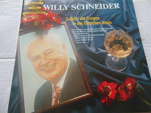 2 CD = WILLY SCHNEIDER = SCHÜTT DIE SORGEN IN EIN GLÄSCHEN WEIN