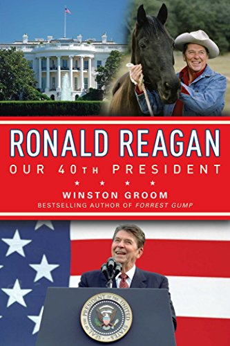 Compare Textbook Prices for Ronald Reagan Our 40th President  ISBN 9781596987951 by Groom, Winston
