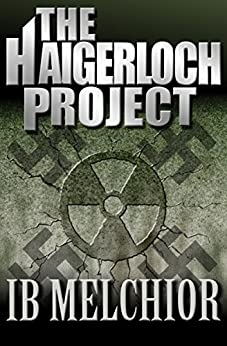 The Haigerloch Project by [Ib Melchior]