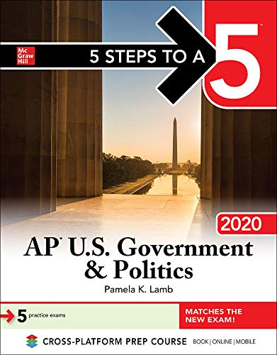 5 Steps to a 5: AP U.S. Government & Politics 2020