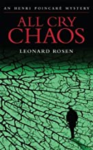 All Cry Chaos (Henri Poincare): An Henri Poincar Mystery (Henri Poincare Mystery Book 1)