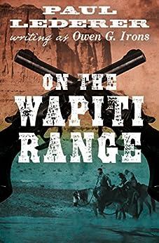 On the Wapiti Range by [Paul Lederer]